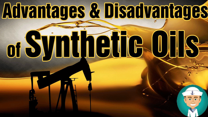 Advantages and Disadvantages of Synthetic oil